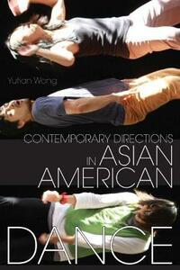 Contemporary Directions in Asian American Dance - cover