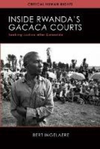 Inside Rwanda's Gacaca Courts: Seeking Justice after Genocide - Bert Ingelaere - cover