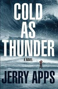 Cold as Thunder - Jerry Apps - cover