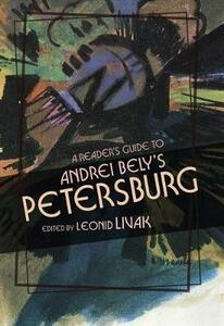 """A Reader's Guide to Andrei Bely's """"Petersburg - cover"""