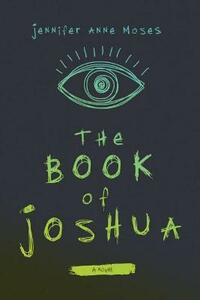 The Book of Joshua - Jennifer Anne Moses - cover