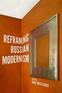 Reframing Russian Modernism - cover