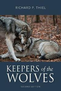 Keepers of the Wolves - Richard P. Thiel - cover