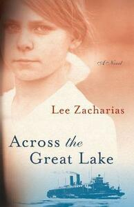 Across the Great Lake - Lee Zacharias - cover