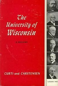 The University of Wisconsin, a History - Merle Curti - cover