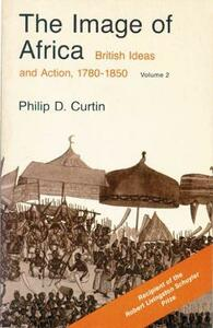 Image of Africa v. 2: British Ideas and Action, 1780-1850 - cover