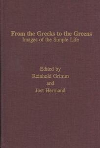 From the Greeks to the Greens: Images of the Simple Life - cover