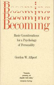 Becoming: Basic Considerations for a Psychology of Personality - Gordon W. Allport - cover