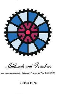 Millhands and Preachers: A Study of Gastonia - Liston Pope - cover