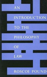 An Introduction to the Philosophy of Law: Revised edition - Roscoe Pound - cover
