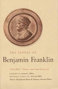 The Papers of Benjamin Franklin, Vol. 3: Volume 3, January 1, 1745 through June 30, 1750 - Benjamin Franklin - cover