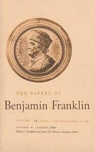 The Papers of Benjamin Franklin, Vol. 14: Volume 14: January 1, 1767 through December 31, 1767 - Benjamin Franklin - cover