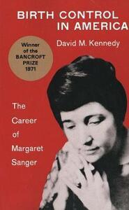 Birth Control in America - David M. Kennedy - cover