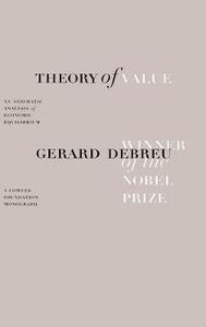 Theory of Value: An Axiomatic Analysis of Economic Equilibrium - Gerard Debreu - cover