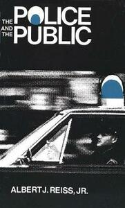 The Police and the Public - Albert J. Reiss - cover