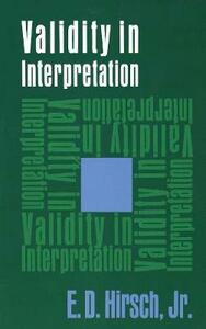 Validity in Interpretation - E. Hirsch - cover