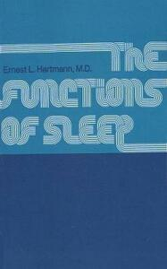 The Functions of Sleep - Ernest L. Hartmann - cover