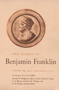 The Papers of Benjamin Franklin, Vol. 19: Volume 19: January 1 through December 31, 1772 - Benjamin Franklin - cover