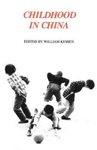 Childhood in China - William Kessen - cover
