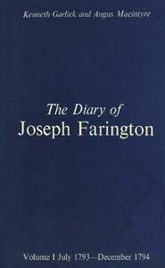 The Diary of Joseph Farington: Volume 1, July 1793-December 1974, Volume 2, January 1795-August 1796 - Joseph Farington,Kenneth Garlick - cover