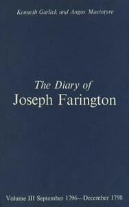 The Diary of Joseph Farington: Volume 3, September 1796-December 1798, Volume 4, January 1799-July 1801 - Joseph Farington - cover