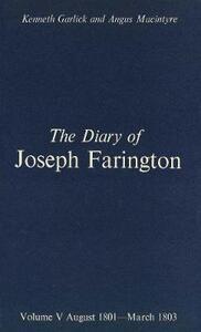 The Diary of Joseph Farington: Volume 5, August 1801-March 1803, Volume 6, April 1803-December 1804 - Joseph Farington - cover