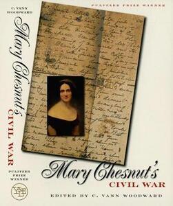 Mary Chesnut's Civil War - Mary Boykin Chesnut - cover
