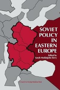 Soviet Policy in Eastern Europe - cover