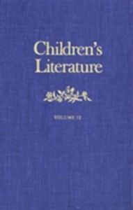 Children's Literature: Annual of the Modern Language Association Group on Children's Literature - cover