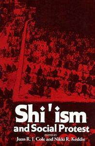 Shi'ism and Social Protest - Juan Cole - cover