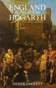 England in the Age of Hogarth - Derek Jarrett - cover