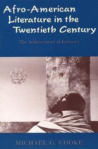 Afro-American Literature in Thetwentieth-Century - Michael G. Cooke - cover
