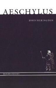 Aeschylus - John Herington - cover