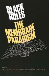 Black Holes: The Membrane Paradigm - cover