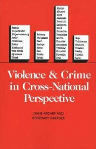 Violence and Crime in Cross-National Perspective - Dane Archer - cover