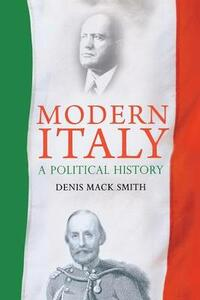 Modern Italy: A Political History - Denis Mack Smith - cover