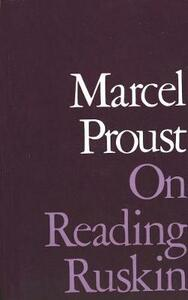 On Reading Ruskin - Marcel Proust - cover