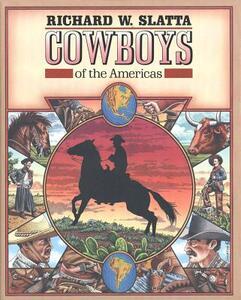 Cowboys of the Americas - Richard W. Slatta - cover
