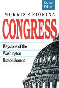 Congress: Keystone of the Washington Establishment, Revised Edition - Morris P. Fiorina - cover