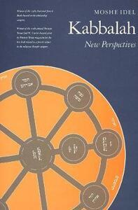 Kabbalah: New Perspectives - Moshe Idel - cover