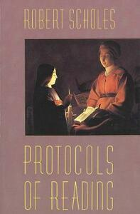 Protocols of Reading - Robert Scholes - cover