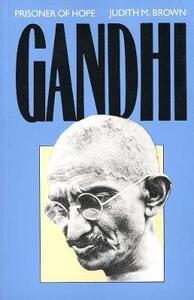 Gandhi: Prisoner of Hope - Judith Brown - cover