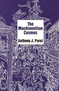 The Machiavellian Cosmos - Anthony J. Parel - cover