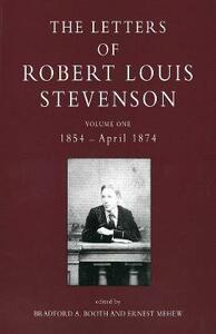 The Letters of Robert Louis Stevenson: Volume One, 1854 - April 1874 - Robert Louis Stevenson - cover