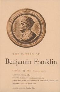 The Papers of Benjamin Franklin, Vol. 29: Volume 29: March 1 through June 30, 1779 - Benjamin Franklin - cover