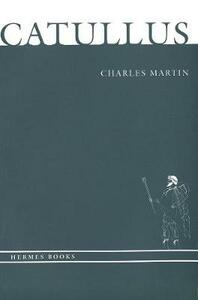 Catullus - Charles Martin - cover