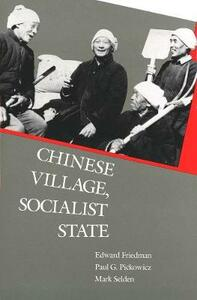 Chinese Village, Socialist State - Edward Friedman,Kay Johnson - cover