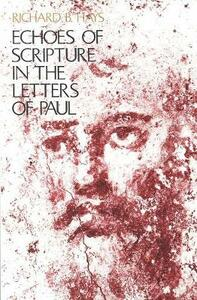 Echoes of Scripture in the Letters of Paul - Richard B. Hays - cover