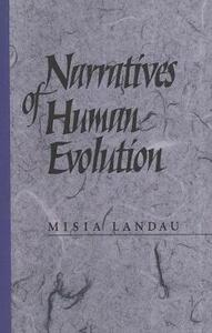 Narratives of Human Evolution - Misia Landau,Marie L. Landau - cover