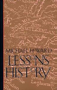 The Lessons of History - Michael Howard - cover
